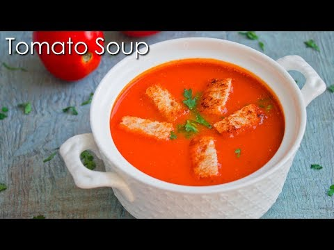 Tomato Soup Recipe | Delicious Tomato Soup ~ The Terrace Kitchen