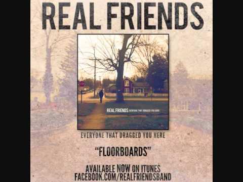 Real Friends-Floorboards