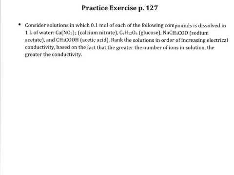 Practice Exercise p 127 Conductivity of Electrolytes