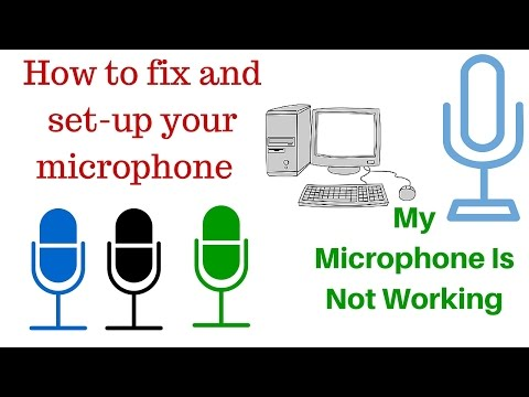 How to fix and set-up your microphone | My Microphone Is Not Working