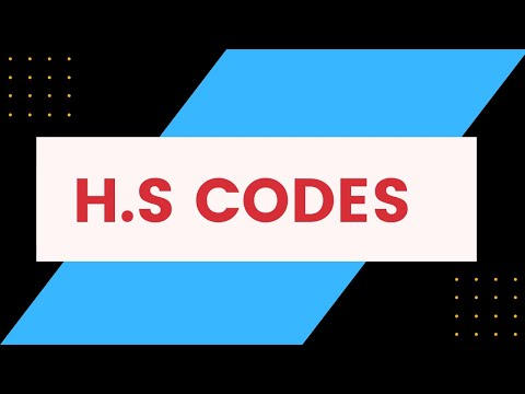 S.# 31 What is H.S Codes? /Information About HS Codes in Urdu / HIndi