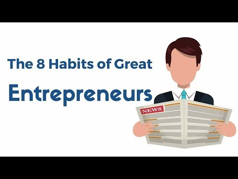 Lesson 5: The 8 Habits of Great Entrepreneurs