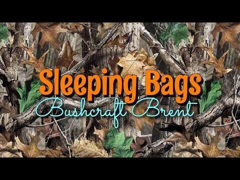 Sleeping Bags | Bushcraft Brent