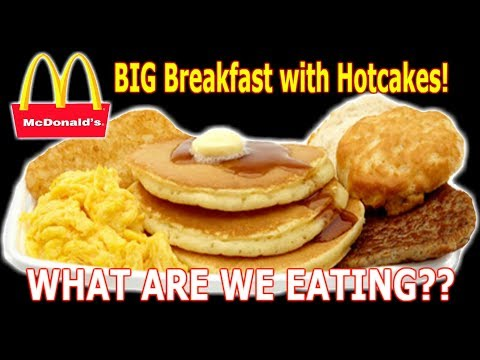 McDonald's BIG Breakfast with Hotcakes - WHAT ARE WE EATING?? - The Wolfe Pit