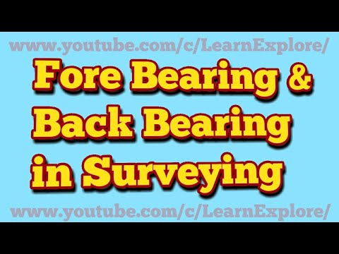 What is Fore Bearing and Back Bearing in Surveying (with examples)