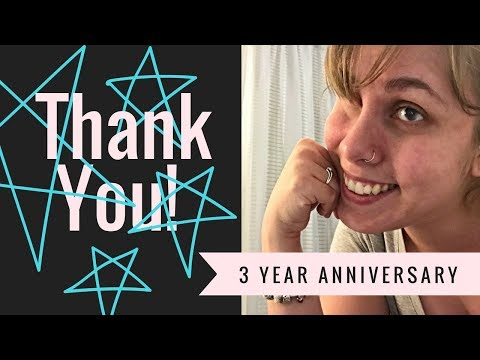 THANK YOU!!!!! - 3 YEARS ON YOUTUBE!