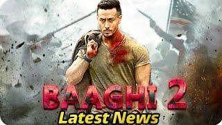 Baaghi 2 2018 Latest Tiger Shroff || Disha Patani || Randeep Hooda || Manoj Bajpayee