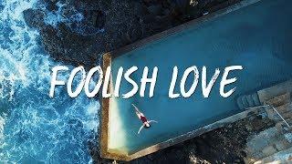 The Green - Foolish Love (Lyric Video)