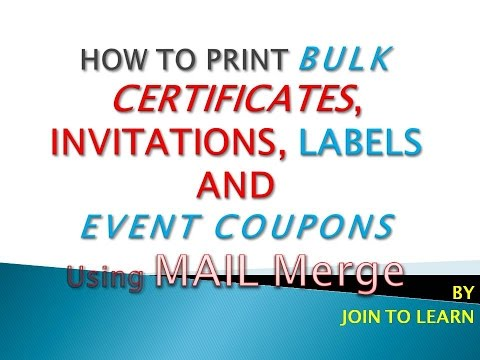 How to Print Bulk Certificates, Invitations, Labels, and Event Coupons using Mail Merge