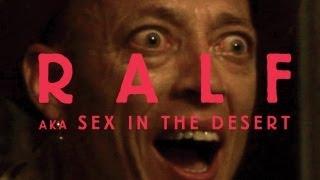 Ralf. Sex in the Desert (Ralf. Sex in der Wüste)