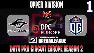 EPIC MATCH !! Secret vs OG Game 1   Bo3   DreamLeague S15 DPC EU Upper Division   DOTA 2 LIVE