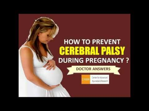 How To Prevent Cerebral Palsy During And After Pregnancy ? - Doctor Answers