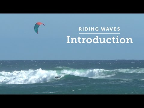 Kitesurfing How-to: Riding Waves Introduction