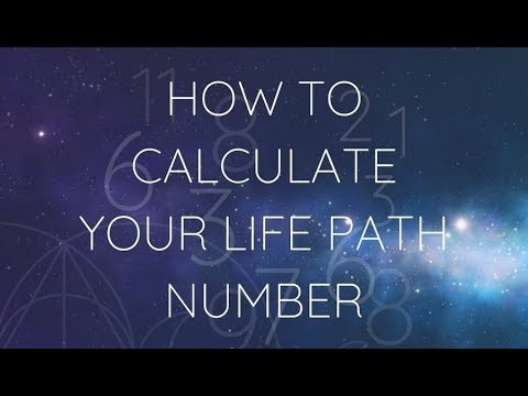 NUMEROLOGY   HOW TO CALCULATE YOUR LIFE PATH NUMBER