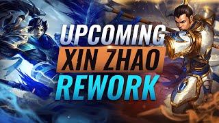 NEW UPDATE: Upcoming XIN ZHAO REWORK - League of Legends Season 11