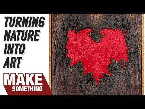 Woodworking Project // Nature Made Art