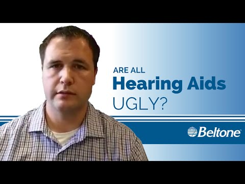 Are All Hearing Aids Ugly?