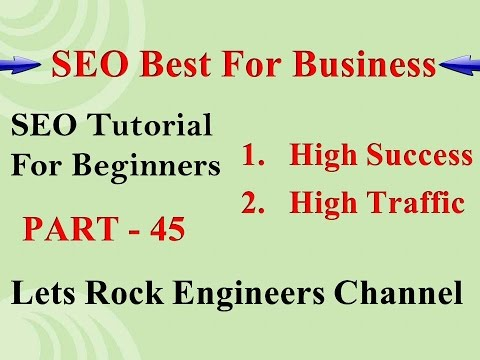 SEO Best For Business - SEO Tutorial For Beginners PART - 45 (Hindi)