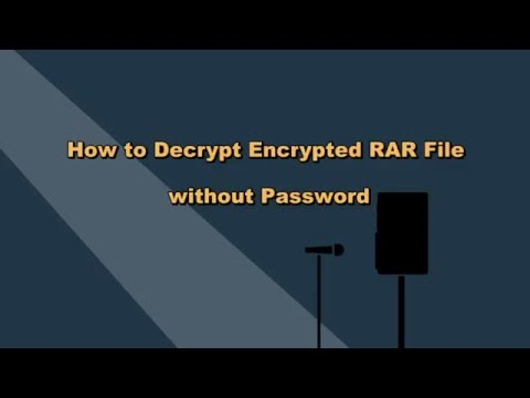 How to Decrypt Encrypted RAR File without Password