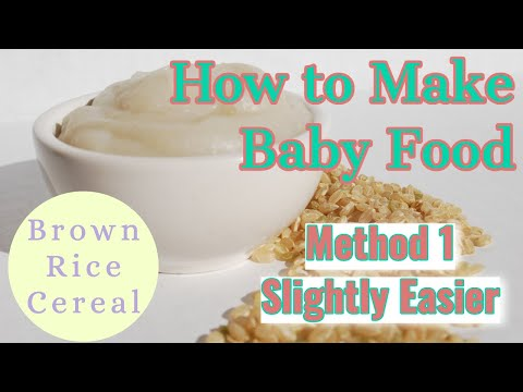 Homemade Brown Rice Baby Cereal Method #1