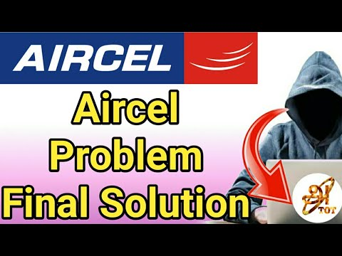 Aircel problem Final solutions | Port Aircel to Airtel and Bsnl