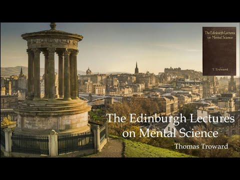 Judge Thomas Troward, Edinburgh Lectures on Mental Science Chapter 1
