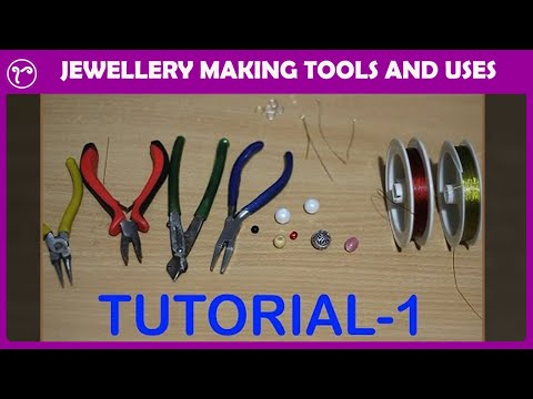 HANDMADE JEWELRY TUTORIAL | JEWELLERY MAKING TOOLS AND  USES | DO IT YOURSELF