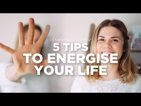 5 Simple Tips for Boosting Your Energy Levels | Madeleine Shaw