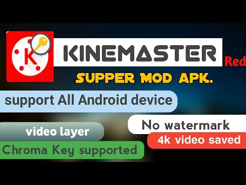 Kinemaster 2018 version no watermark + video layer option ( no root) support all Android device.