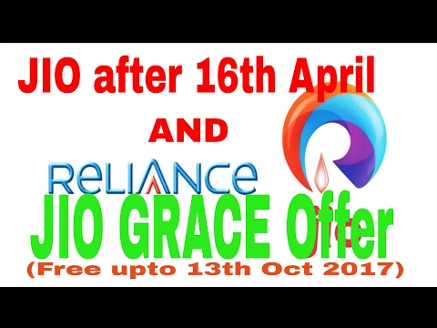 JIO after 15th April and JIO Grace OFFER  | Free data,call upto 13th Oct 2017 | [HINDI]