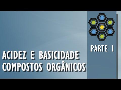 ACIDEZ E BASICIDADE DE COMPOSTOS ORGÂNICOS