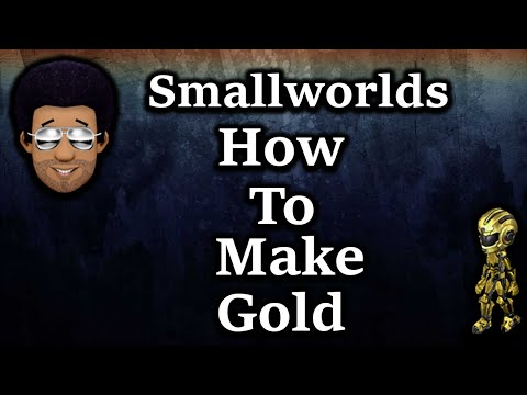 Smallworlds How to get Alot of Gold