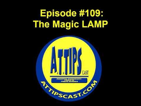 A.T.TIPSCAST Episode #109: The Magic LAMP