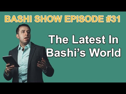 Bashi Show Episode #31 - The latest in Bash's world
