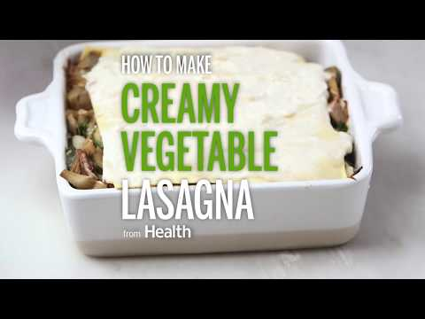 How To Make Creamy Vegetable Lasagna | Health