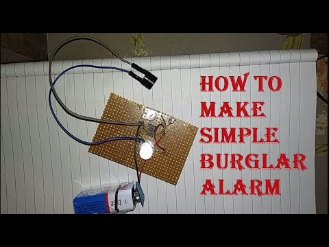 How to make Simple Burglar Alarm ||Part-2||