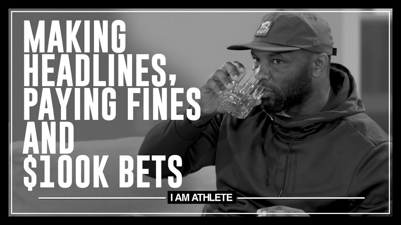 Making Headlines, Paying Fines & $100k Bets | I AM ATHLETE with Brandon Marshall, Fred Taylor & More