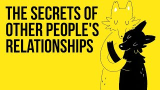 The Secrets of Other People's Relationships