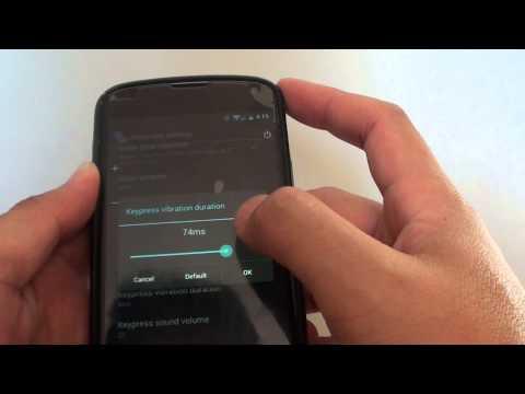 Google Nexus 4: How to Change Keyboard Vibration Intensity