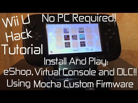 Wii U [ Hack Tutorial 2 ] - Mocha CFW | NO PC REQUIRED | Play eShop | Virtual Console | DLC - MrMaD