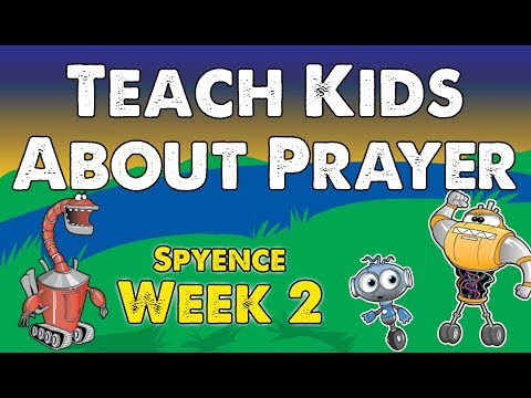 Kids Church Videos - Prayer - Spyence Week 2