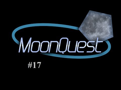 MoonQuest - Episode 17 - Finishing Fission
