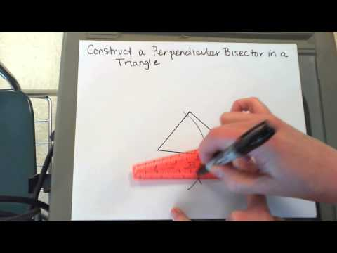 Construct a Perpendicular Bisector and Circumcenter