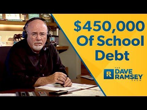 I Have $450,000 Of School Debt!