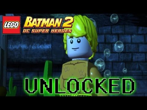 LEGO Batman 2 DC Superheroes - How to Unlock Aquaman