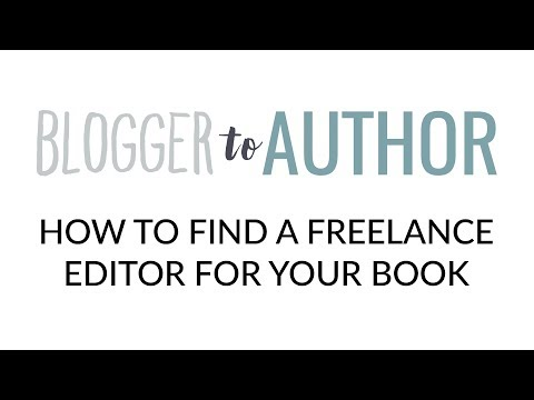 How to Find a Freelance Editor for Your Book