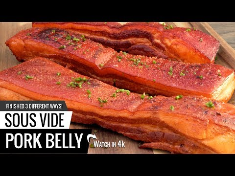 Sous Vide PORK BELLY! Finished 3 ways for BEST PORK BELLY Ever!