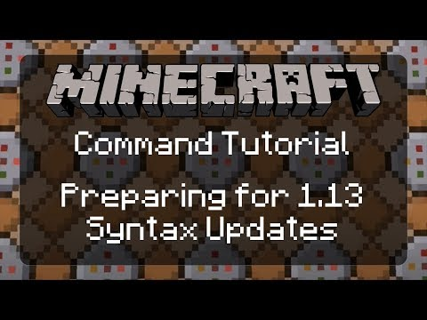 Using Commands in Minecraft: Preparing for the big 1.13 Syntax Update! | Resource Pack Preview