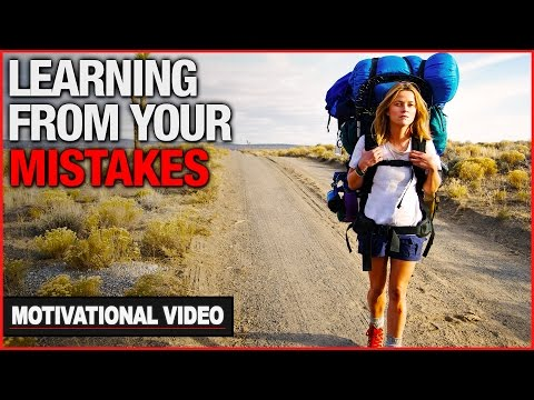 Learning From Your Mistakes - Motivational Video