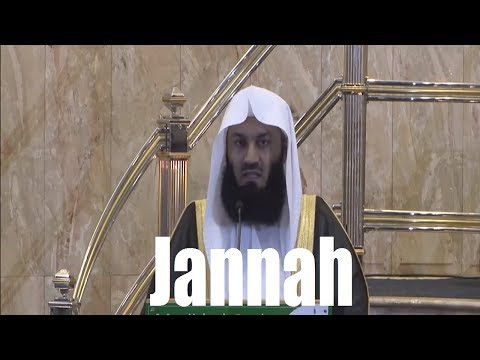 Every Wish Will Be Fulfilled In Jannah - Mufti Menk - 2017